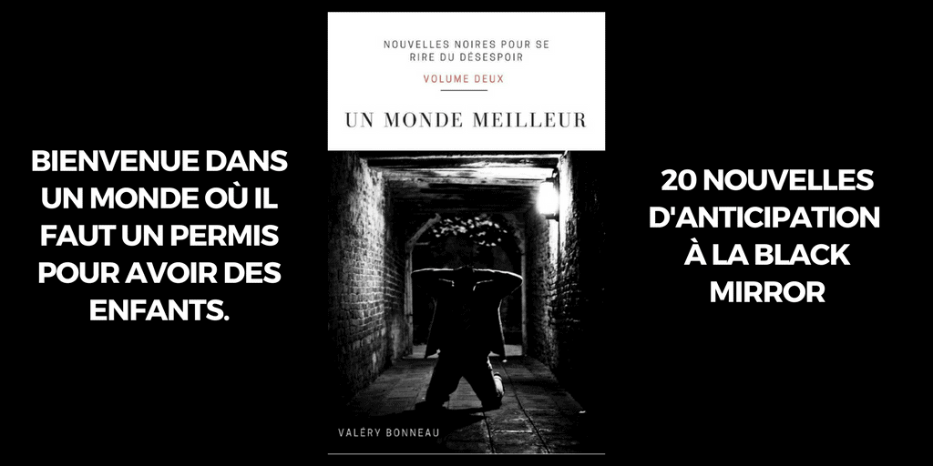 Nouvelles Noires Volume 2 - Un Monde Meilleur