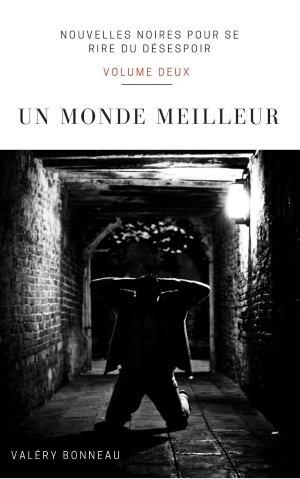 NouvellesNoires2_UnMondeMeilleur_1coverVignette