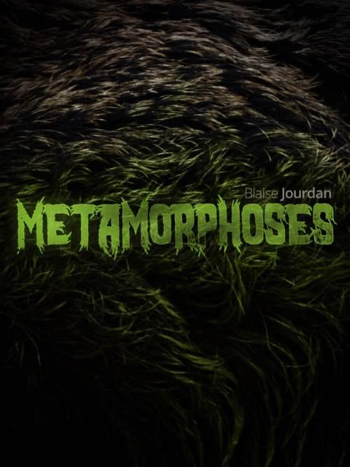 Blaise Jourdan metamorphoses