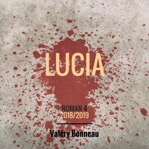 LUCIA_RomanNoir_ValeryBonneau_SD