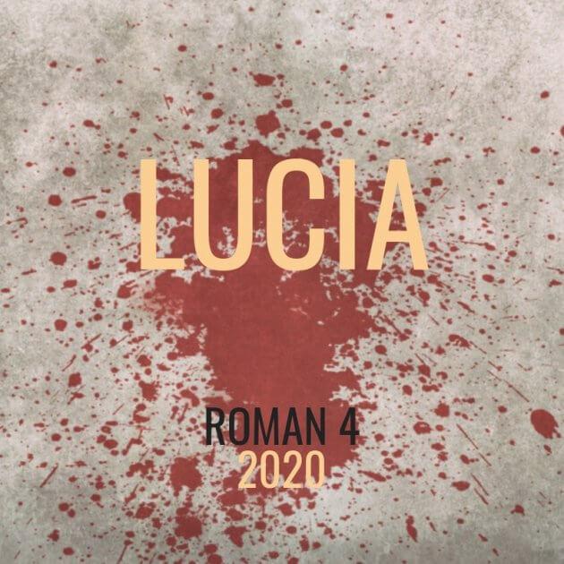 LUCIA Roman Noir