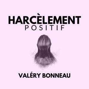 Harcelement Positif - NouvellesNoires S05E02