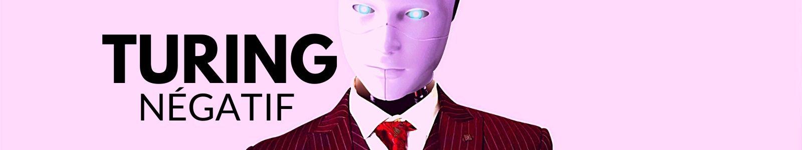 Turing Négatif Nouvelles Noires S06E02